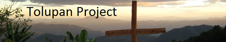Tolupan Project - A Mission Project of Pacific Union Congregational Church